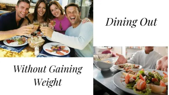 10 Tips to Avoid Weight Gain Whilst Eating Out