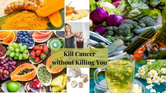 Kill Cancer with the Food you Eat. The Best Way not to Kill YOU