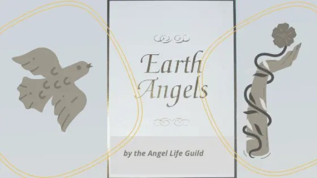 Earth Angels are all around