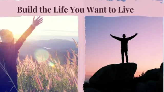 Thanks for Joining Me: Build the Life you Want to Live
