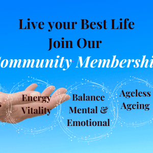 Build the Life you want to Live Join our Community Membership