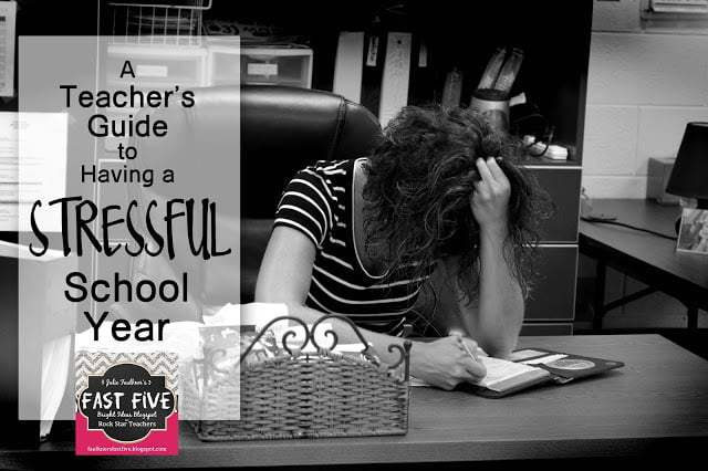 A Teacher's Guide to Having a Stressful Year