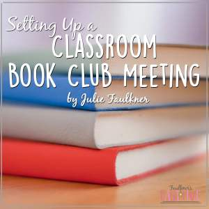 Setting Up a Classroom Book Club Meeting