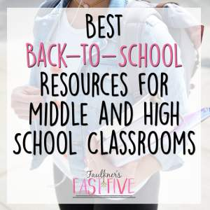 Best Secondary Resources for Back-to-School