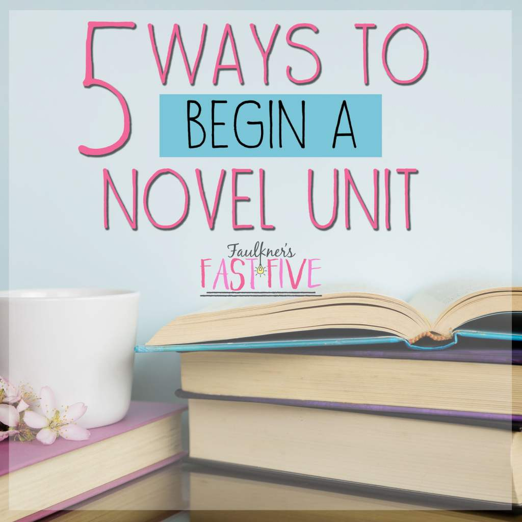 Ways to Begin a Novel Unit