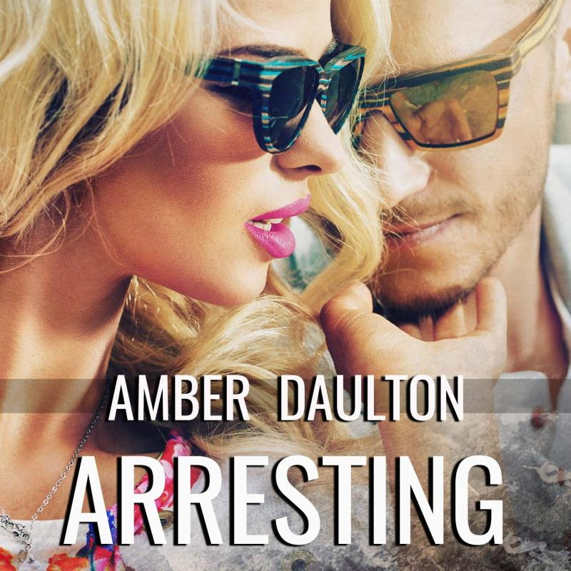 Author Amber Daulton's new release, Arresting Jeremiah