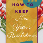how to eat healthy food for your new year's resolution