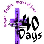 Week 7, 2018 – What is Lent?