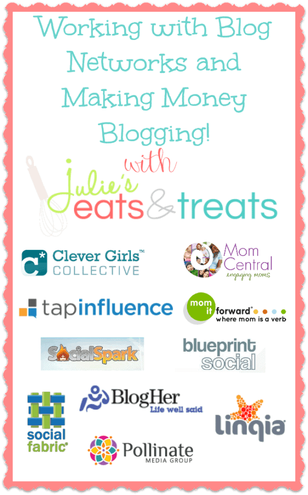 Working with blog networks and making money blogging julies eats working with blog networks and making money blogging turn your passion into a business malvernweather Images