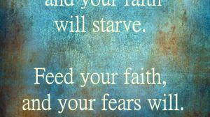 Fears and Faith