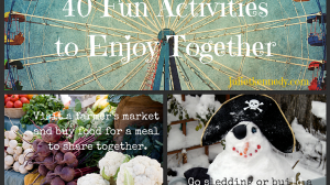 Family Playtime: 40 Fun Activities