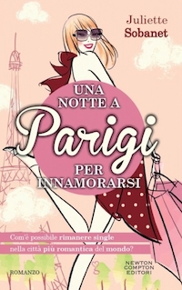 Una Notte a Parigi Sleeping with Paris Italian edition
