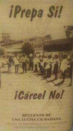 Cartel del movimiento barrial a favor de una prepa, circa 1997.