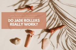 Do Jade Roller and Facial Rolling Really Work? All Your Face Roller FAQ Answered!