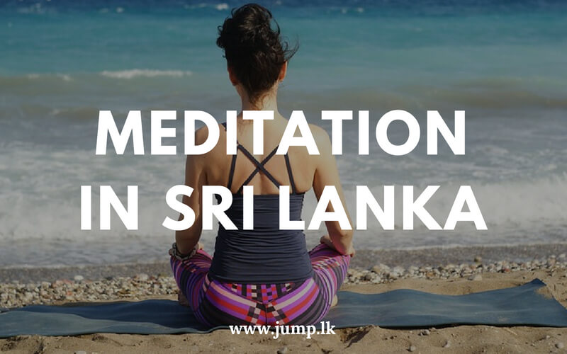 What Happened To Meditation In Sri Lanka? We Got It All Wrong!
