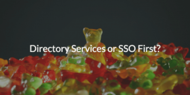 Gummy bear with Directory Services or SSO First written
