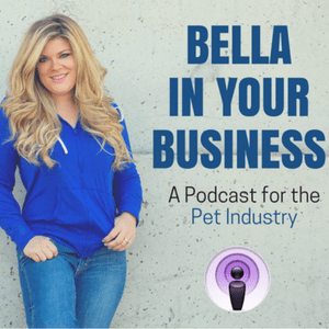 Bella in your business pet sitting podcast