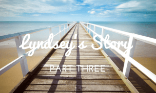 lyndsey's story three