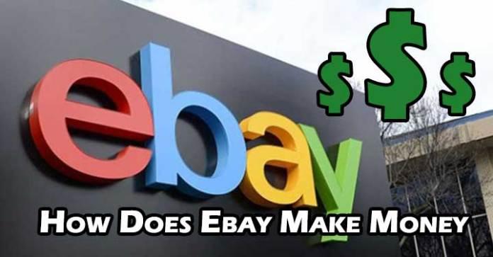 How Does Ebay Make Money