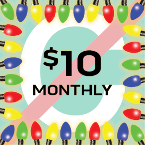 $10 Monthly Gift