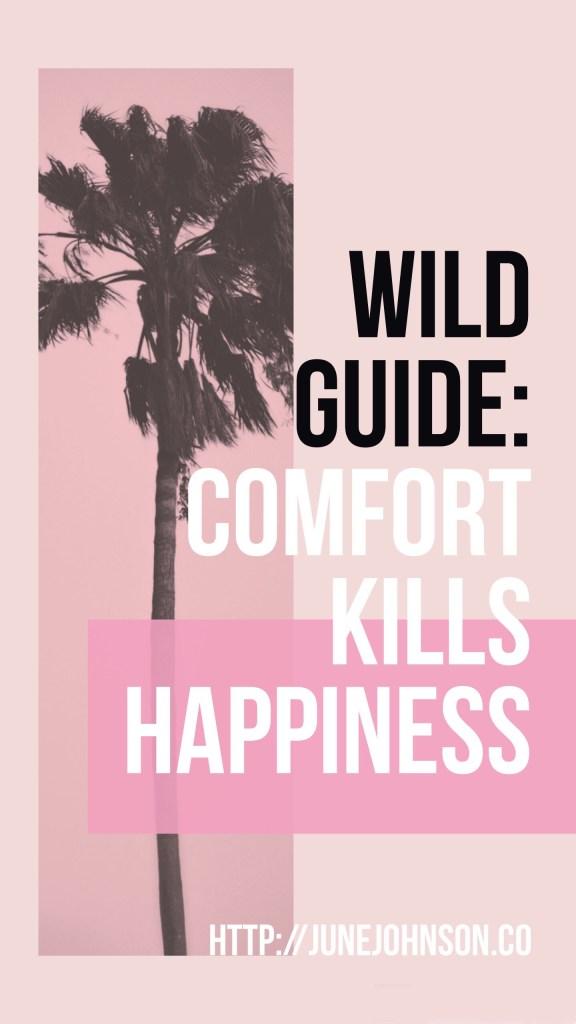 comfort kills
