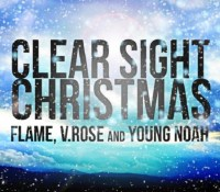 """Clear Sight Christmas"" - FLAME"