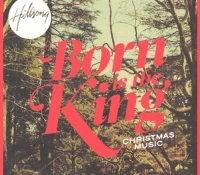 """Born Is The King"" - Hillsong"