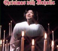 """Christmas with Mahalia"" - Mahalia Jackson"