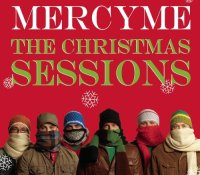 """""""The Christmas Sessions""""--MercyMe"""