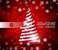 """White Christmas"" - RawSrvnt"