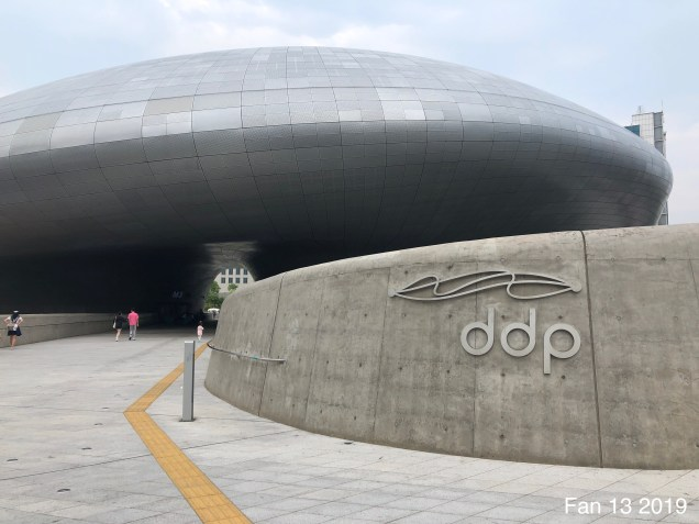 2019 6 9 The Deongdaemun Design Plaza. (DDP) By Fan 13. 22