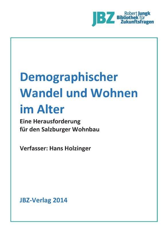 H_Holzinger_Wohnen im Alter_Herausforderung für Salzburgs Wohnbau_Cover