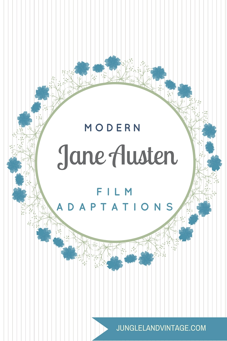 modern Jane Austen adaptations, ranked | Jungleland Vintage