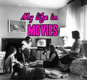 My Life in Movies | JunglelandVintage.com