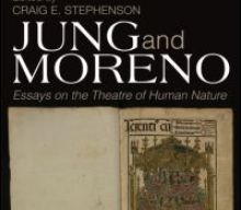 Jung and Moreno Essays on the Theatre of Human Nature