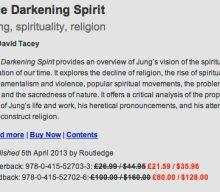The Darkening Spirit  Jung, spirituality, religion