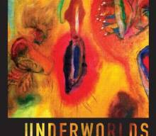 New Book Underworlds: Philosophies of the Unconscious from Psychoanalysis to Metaphysics By Jon Mills