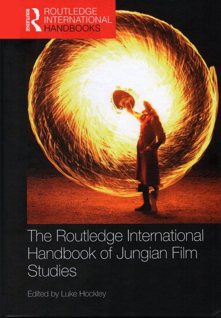 The Routledge International Handbook of Jungian Film Studies Edited by Luke Hockley