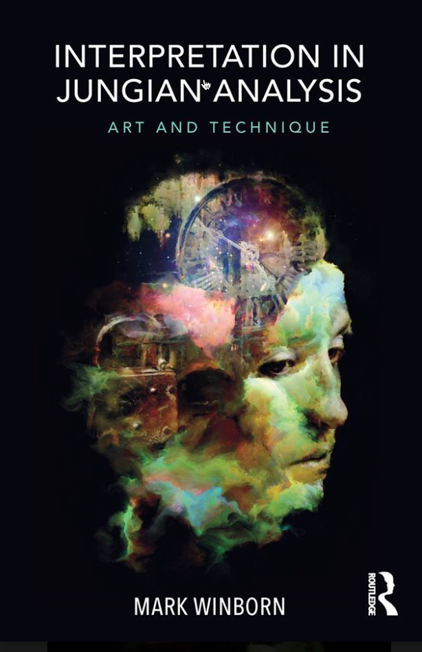 Interpretation in Jungian Analysis: Art and Technique by Mark Winborn