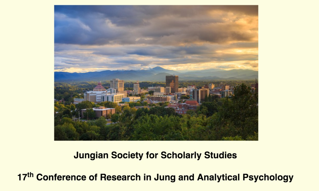 "Jungian Society for Scholarly Studies 16th Conference of Research in Jung and Analytical Psychology Co-Sponsored by The Asheville Jung Centre and Chiron Chaos and Interdisciplinarity Asheville, North Carolina 26-29 June 2019 We invite you to participate in an interdisciplinary gathering of scholars, practitioners, artists and activists exploring themes and ideas around ""chaos"" and ""interdisciplinarity"" in the context of Jungian and/or post-Jungian ideas, concepts, and practice-oriented work. The conference will be held at the Cambria Hotel, which is located in downtown Asheville, North Carolina, from Wednesday, 26 June through Saturday, 29 June."
