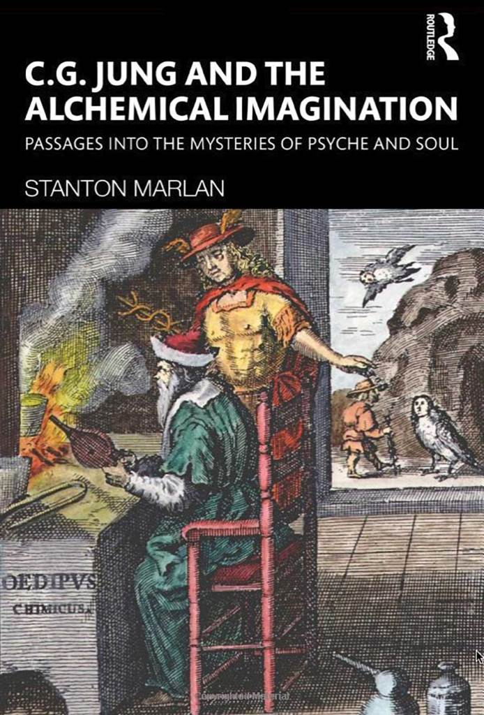 C. G. Jung and the Alchemical Imagination: Passages into the Mysteries of Psyche and Soul 1st Edition by Stanton Marlan (Author)