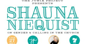 "EVENT: ""Gender & Calling in the Church"" with Shauna Niequist"