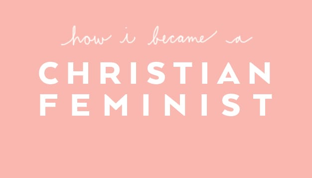 How-I-Became-A-Christian-Feminist
