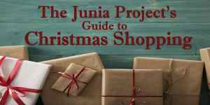 The Junia Project's Guide to Christmas Shopping