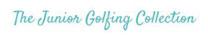 Junior Golfing Collection. AJADGC