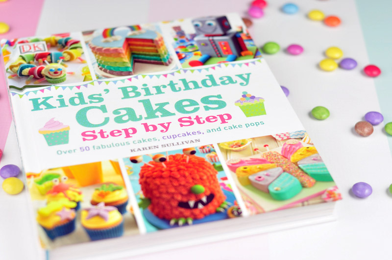 Step By Step Kids Birthday Cakes Book From Dk Books