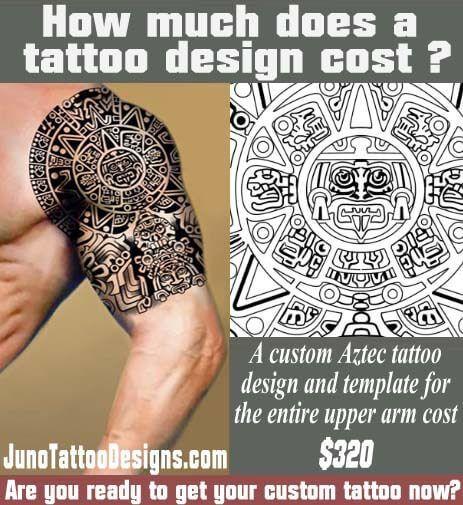 how does much a tattoo cost, aztec tattoo, juno tattoo design