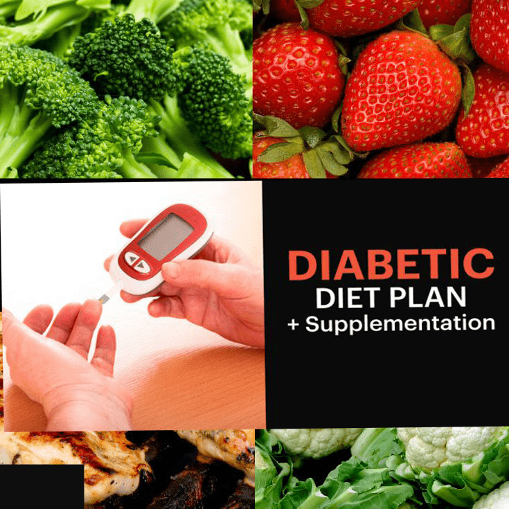 Diabetic Diet Plan + Supplementation To Reverse diabetes