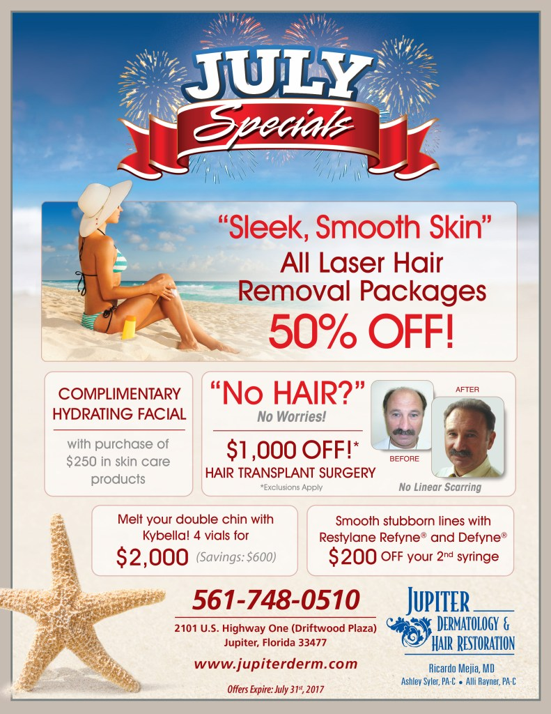 Come to Jupiter Dermatology & Hair Restoration and grab your Independence Day Specials on cosmetic surgeries and hair procedures: