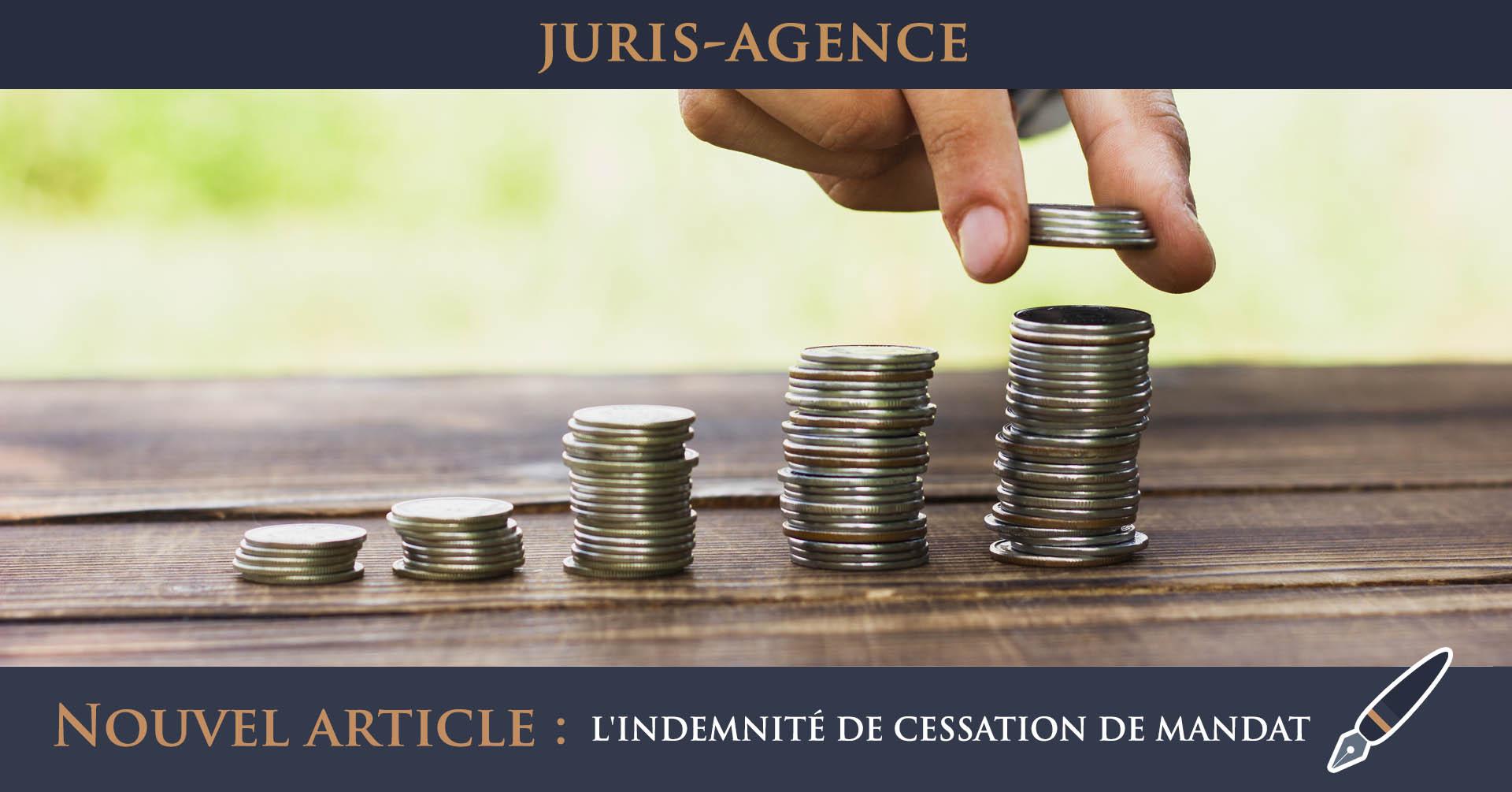 PILE DE MONNAIE indemnité cessation de mandat agent commercial